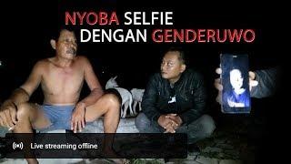 Video Siaran Tunda! Nyoba Selfie Sama Genderuwo Penjaga Makamnya MANTUL MP3, 3GP, MP4, WEBM, AVI, FLV September 2019