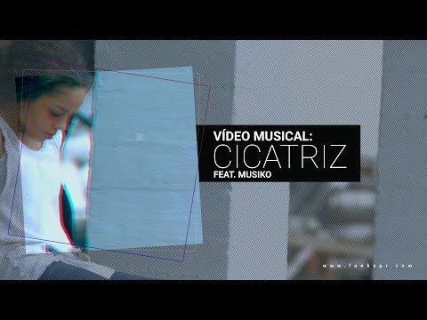 Funky - Cicatriz ft. Musiko