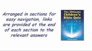 ♦♦♦ The Ultimate Children's Bible Quiz And Trivia Book - Ebook Trailer ♦♦♦