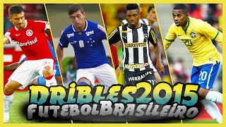 Melhores Dribles de 2015 - Futebol Brasileiro