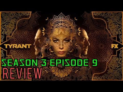 "Tyrant Season 3 Episode 9 ""How to Live"" Review"