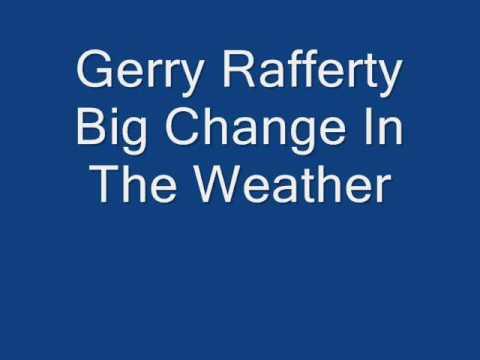 Tekst piosenki Gerry Rafferty - Big Change In The Weather po polsku