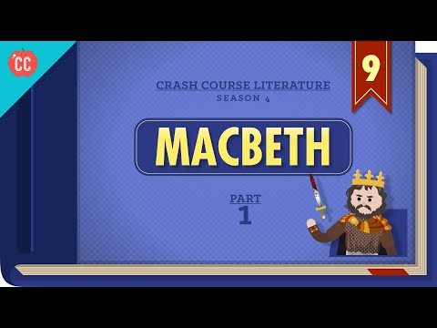 Free Will, Witches, Murder, and Macbeth, Part 1: Crash Course Literature 409