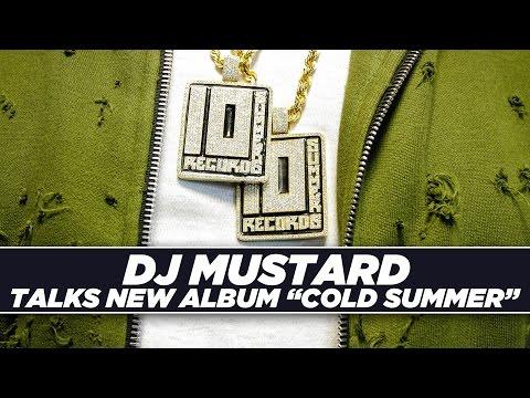 Dj Mustard Talks New Album 'Cold Summer', Fatherhood, And More!