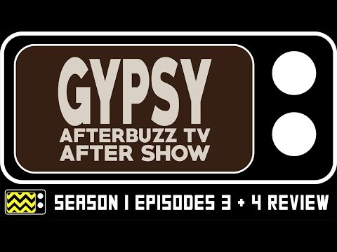 Gypsy Season 1 Episodes 3 & 4 Review & After Show | Afterbuzz TV