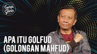 Download Video Tompi & Glenn - Apa Kabar Mahfud MD?: Apa Itu Golfud (Golongan Mahfud)? (Part 1) MP3 3GP MP4