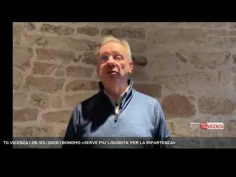 TG VICENZA | 28/03/2020 | BONOMO:«SERVE PIU' LIQUIDITA' PER LA RIPARTENZA»