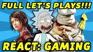 REACT GAMING PLAYTHROUGHS!!! (Outlast 2, The Last of Us DLC, Little Nightmares, more)