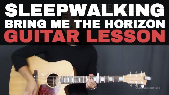 Sleepwalking Bring Me The Horizon Guitar Tutorial Lesson Acoustic – Easy