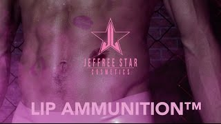 JEFFREE STAR COSMETICS - LIP AMMUNITION™ commercial