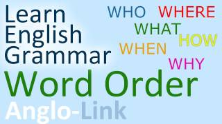Word Order, Sentence Structure, English Grammar Lesson (Part 1)