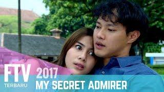 Video FTV Hardi Fadhillah & Adinda Thomas | My Secret Admirer MP3, 3GP, MP4, WEBM, AVI, FLV Oktober 2018