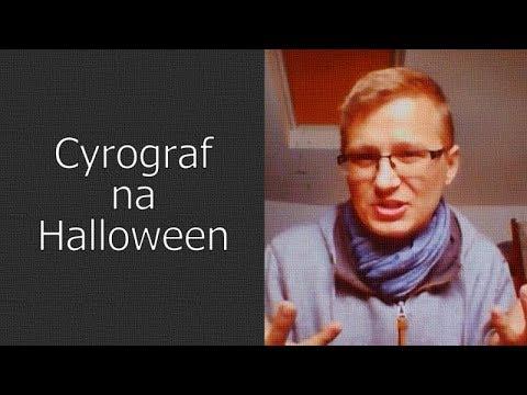 WIDEO. Cyrograf na Halloween