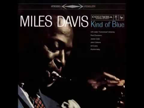 Miles Davis – Kind of Blue – 1959 (Complete Album)