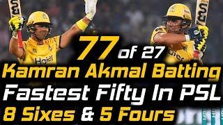 Video Kamran Akmal Fastest Fifty 17 Balls in PSL | Peshawar Zalmi Vs Karachi Kings | HBL PSL 2018 MP3, 3GP, MP4, WEBM, AVI, FLV Maret 2018