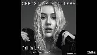 Video Christina Aguilera - Fall In Line (solo version) MP3, 3GP, MP4, WEBM, AVI, FLV Agustus 2018
