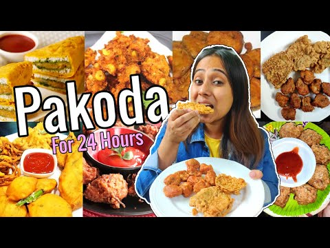 I only ate PAKODA / Fritters for 24 Hours   Food Challenge   Easy Pakora Recipe