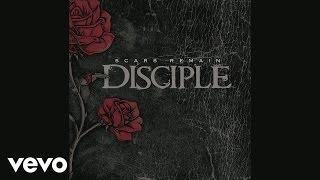 Disciple - Scars Remain  (Pseudo Video)