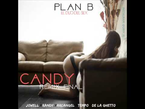 Video Plan B Ft Jowell & Randy, De La Ghetto, Arcangel & Tempo - Candy Remix Final Letra download in MP3, 3GP, MP4, WEBM, AVI, FLV January 2017