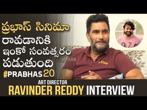 Art Director Ravinder Reddy Exclusive Interview | #Prabhas20 | SS Rajamouli | Manastars
