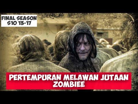 PERTEMPURAN MELAWAN JUTAAN ZOMBIE || ALUR CERITA FILM THE WALKING DEAD S10 EPS 13,14,15,16,17