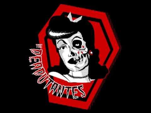 Deadutantes - I Fucked A Zombie