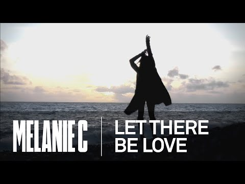 Melanie C – Let There Be Love