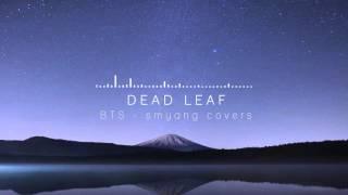 Video BTS (방탄소년단) - 고엽 (Dead Leaves/Fallen Leaves) - Piano Cover MP3, 3GP, MP4, WEBM, AVI, FLV Juli 2018