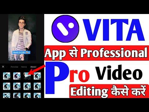 VITA App Se Professional Aur Pro Video Editing Kaise Karte Hain | VITA App Kaise Use Karte Hain
