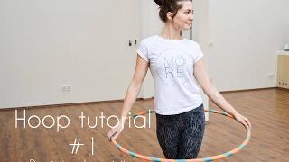 #1 / Ako začať s hulahoopom / TUTORIAL