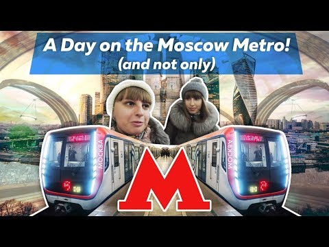 🚆 A Day on the World's Most Beautiful Metro! (Moscow) 🚆 День в Московском метро