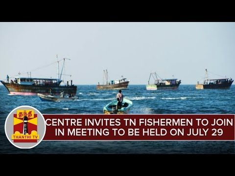 Centre-Invites-TN-Fishermen-To-Participate-in-the-Meeting-To-Be-Held-On-July-29