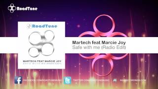 Martech Feat Marcie Joy - Safe With Me (Radio Edit)