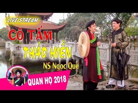 Những Cô Tấm Thảo Hiền Thời Nay || Dân Ca Quan Họ Bắc Ninh Mới Nhất 2018 - Thời lượng: 11:55:05.