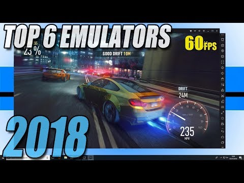 Top 6 Best FREE Android Emulators For PC 2018