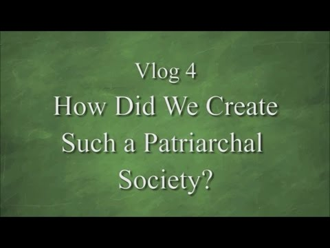 PATRICIA COTA-ROBLES – Vlog 4 – How did we create such a Patriarchal Society? – 4-2-17 – Higher Density Blog