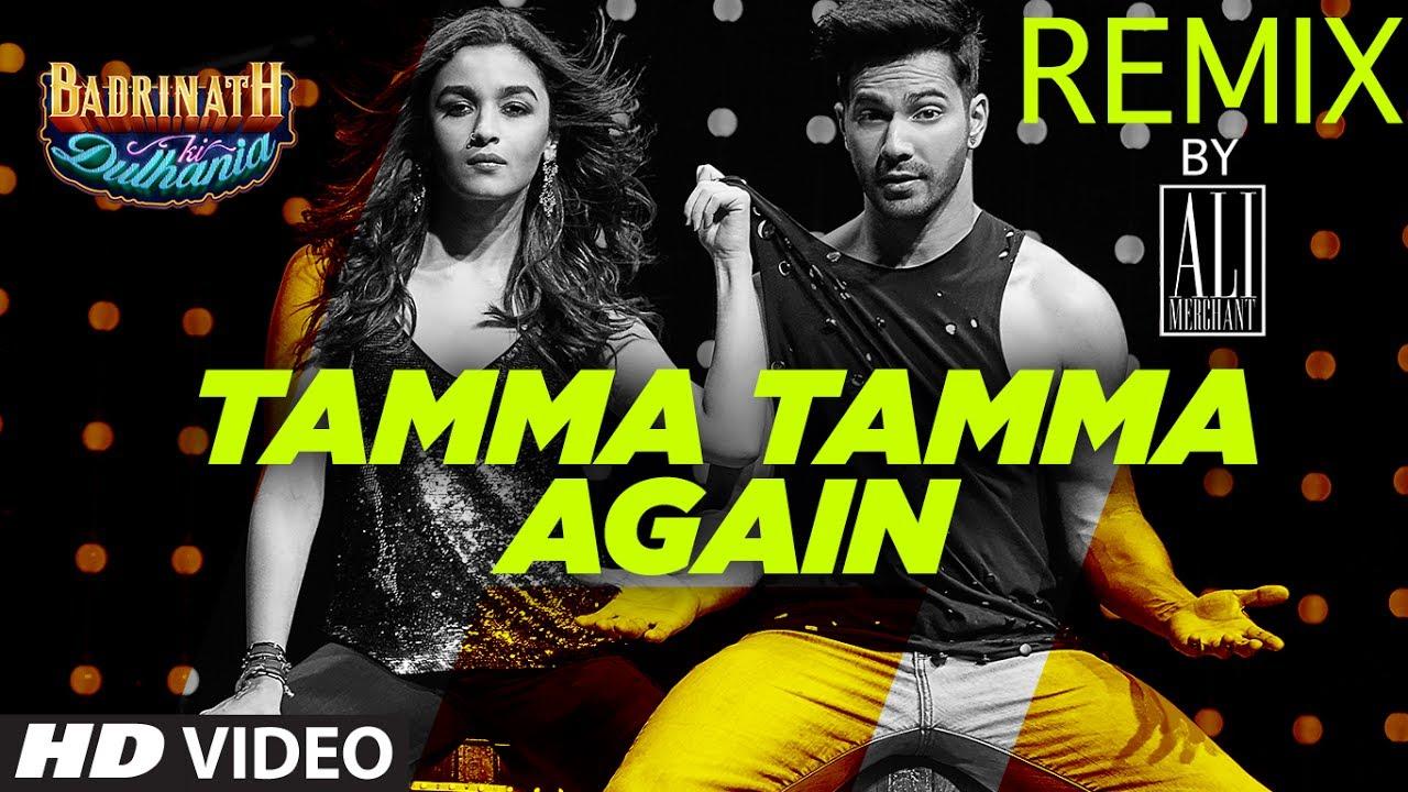 "Tamma Tamma Again Remix | Remix 2017 | DJ Ali Merchant | Varun   Alia | ""Badrinath Ki Dulhania"""