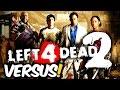 Left 4 Dead 2 Modo Versus Sess o Nostalgia
