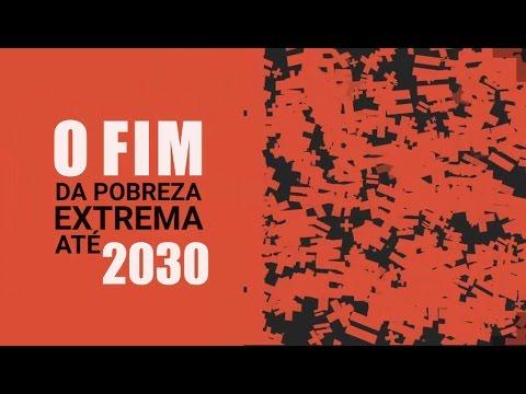 Para erradicar a pobreza extrema até 2030