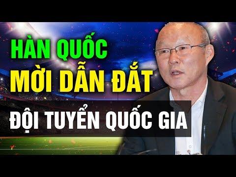 Đội Tuyển Việt Nam Sẽ Ra Sao Khi HLV Park Hang Seo Được Hàn Quốc Tha Thiết Mời Dẫn Dắt ĐTQG - Thời lượng: 12 phút.