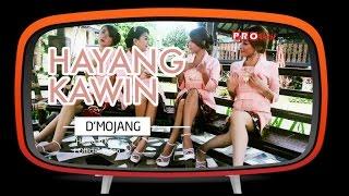Video D'mojang - Hayang Kawin (Official Music Video) MP3, 3GP, MP4, WEBM, AVI, FLV Desember 2018