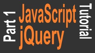 JavaScript&jQuery Tutorial For Beginners - 1 Of 9 - Getting Started