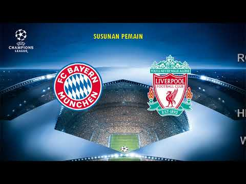 VIDEO - Live Streaming Bayern Munchen  Vs Liverpool, UEFA Champions League