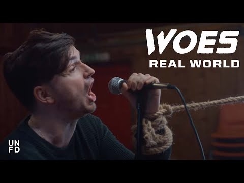 Woes - Real World [Official Music Video]