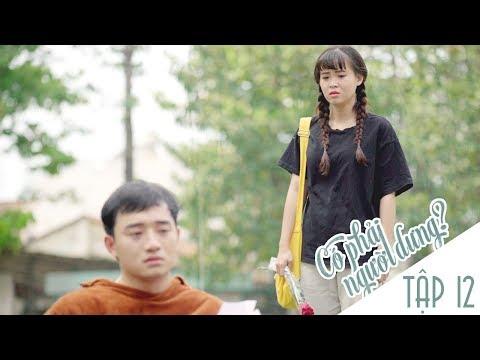 Có Phải Người Dưng ? - TẬP 12 - Phim Sinh Viên | Đậu Phộng TV - Thời lượng: 25:40.