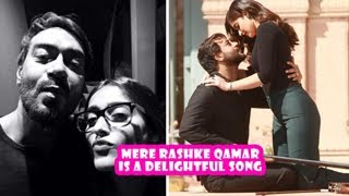 Mere Rashke Qamar Is A Delightful Song