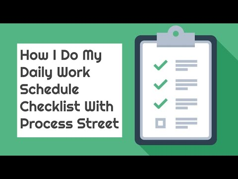 Watch ' Daily Checklist: How I Do My Daily Work Schedule Checklist With Process Street'