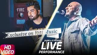 Video Jaani & B Praak (Live) | Qismat | Yaar ni milya | Reprise | 2018 | Riti Music download in MP3, 3GP, MP4, WEBM, AVI, FLV January 2017