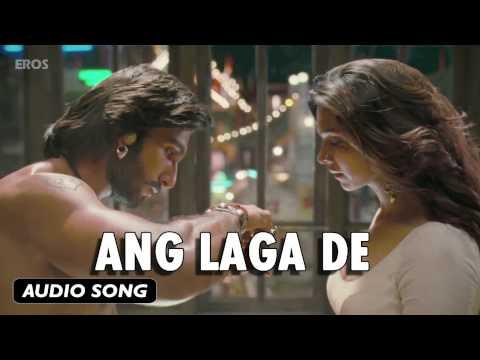 Video Ang Laga De | Full Audio Song | Goliyon Ki Raasleela Ram-leela download in MP3, 3GP, MP4, WEBM, AVI, FLV January 2017