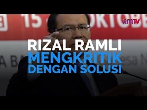 Rizal Ramli, Mengkritik Dengan Solusi